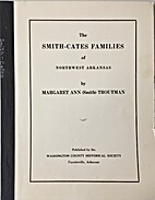The Smith-Cates Families of Northwest…