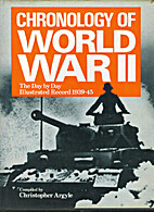 Chronology of World War II: The Day By Day,…