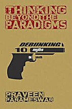 Thinking Beyond the Paradigms: Debunking 10…