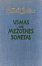 Usmas un Mežotnes sonetas by Vitauts…