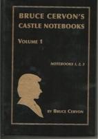 Bruce Cervon's Castle Notebooks: Volume 5 by…