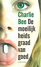 De moeilijkheidsgraad van goed by Charlie…