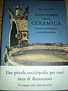 Dizionario della ceramica dalla preistoria…