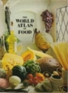 World Atlas of Food by Jane Grigson