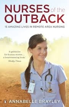 Nurses of the outback : 15 amazing lives in…