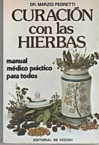 CURACION CON LAS HIERBAS MEDICINALES by Dr.…