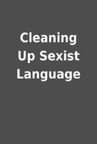 Cleaning Up Sexist Language