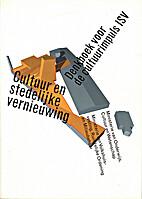 Cultuur en stedelijke vernieuwing : denkboek…