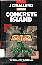 Concrete island by J. G. Ballard