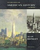 American History: A Survey, Vol. 1: To 1877…