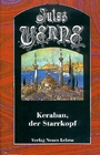 Keraban, der Starrkopf - Jules Verne