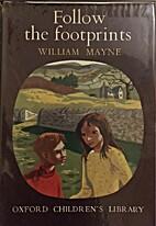 Follow the footprints by William Mayne