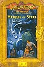 Heroes of Steel by Skip Williams