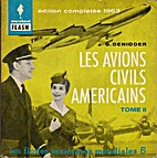 Les avions civils américains (Tome II) by…