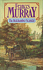 The Belchamber Scandal by Frances Murray