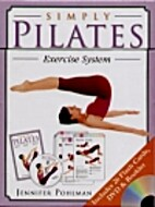 Simply Pilates Exercise System by Jennifer…