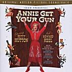 Annie Get Your Gun [sound recording] by…