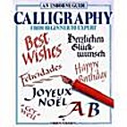 Calligraphy (Practical Guides Series) by…
