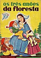 Os três anões da floresta by Arlete…