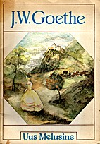The New Melusina by Johann Wolfgang von…
