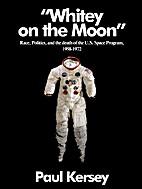 'Whitey on the Moon': Race,…