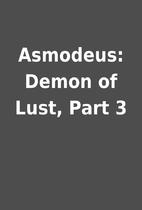 Asmodeus: Demon of Lust, Part 3