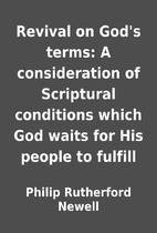 Revival on God's terms: A consideration…