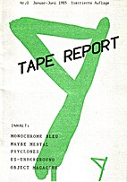Tape Report, Nr. 0 by Periodical / Zine
