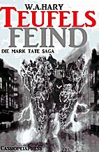 Teufelsfeind - 02 (Die Mark Tate- Saga) by…
