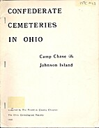 Confederate Cemeteries in Ohio: Camp Chase &…