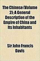 The Chinese : a general description of the…