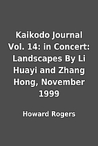 Kaikodo Journal Vol. 14: in Concert:…