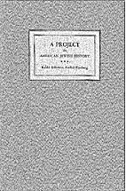A Project in American Jewish history: A…