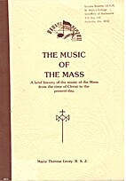 The music of the mass : a brief history of…