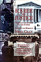 Bus Ride to Justice: Changing the System by…
