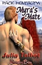 Myra's Mate (Pack Mentality, #2) by Julia…