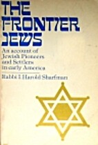 Jews on the frontier by I. Harold Sharfman