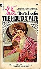 The Perfect Wife by Doris Oppenheim Leslie