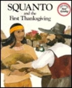 Squanto and the First Thanksgiving by Teresa…