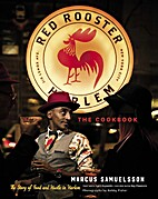 The Red Rooster Cookbook: The Story of Food…