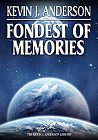 Fondest of Memories {short story} by Kevin…