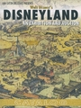 Van Eaton Galleries Presents Walt Disney's Disneyland: An Exhibition and Auction (Catalog) (Hard Cover) - Van Eaton Galleries