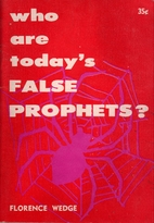 Who Are Today's False Prophets? by…