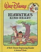 Hiawatha's Kind Heart by Walt Disney