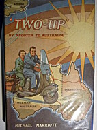 'Two-Up' By Scooter to Australia by Michael…