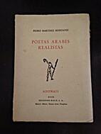 Poetas Arabes Realistas by Pedro Martinez…