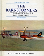The barnstormers: Flying daredevils of the…