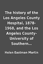 The history of the Los Angeles County…