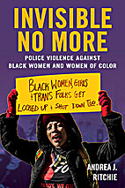 Invisible No More: Police Violence Against…