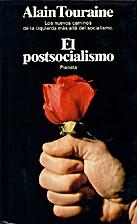 O Pos-socialismo by Alain Touraine